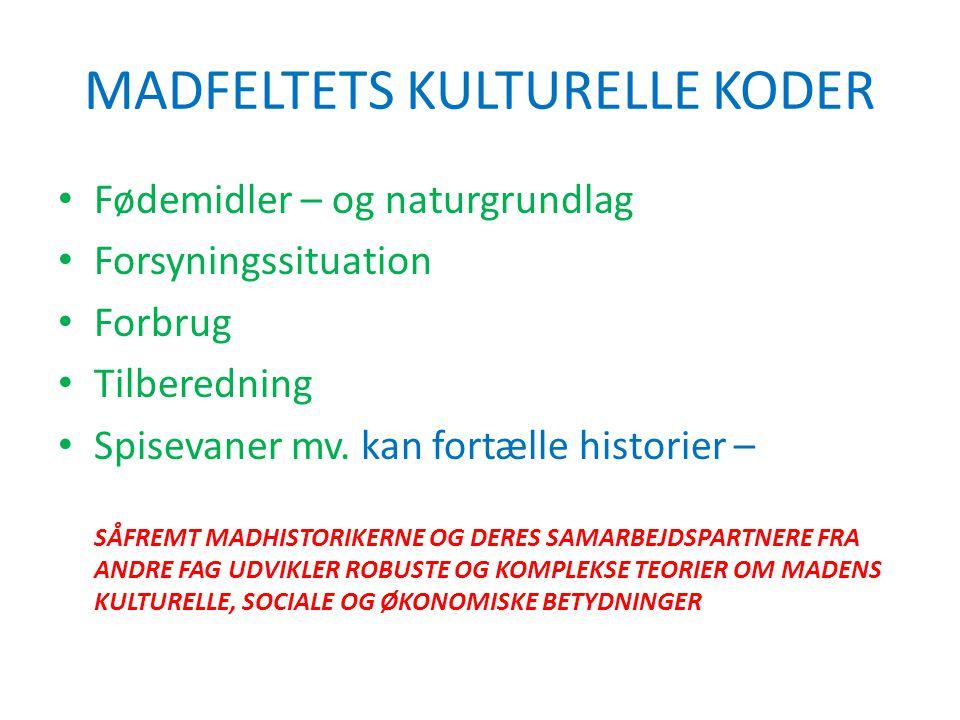 MADFELTETS KULTURELLE KODER