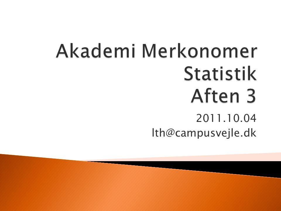 Akademi Merkonomer Statistik Aften 3