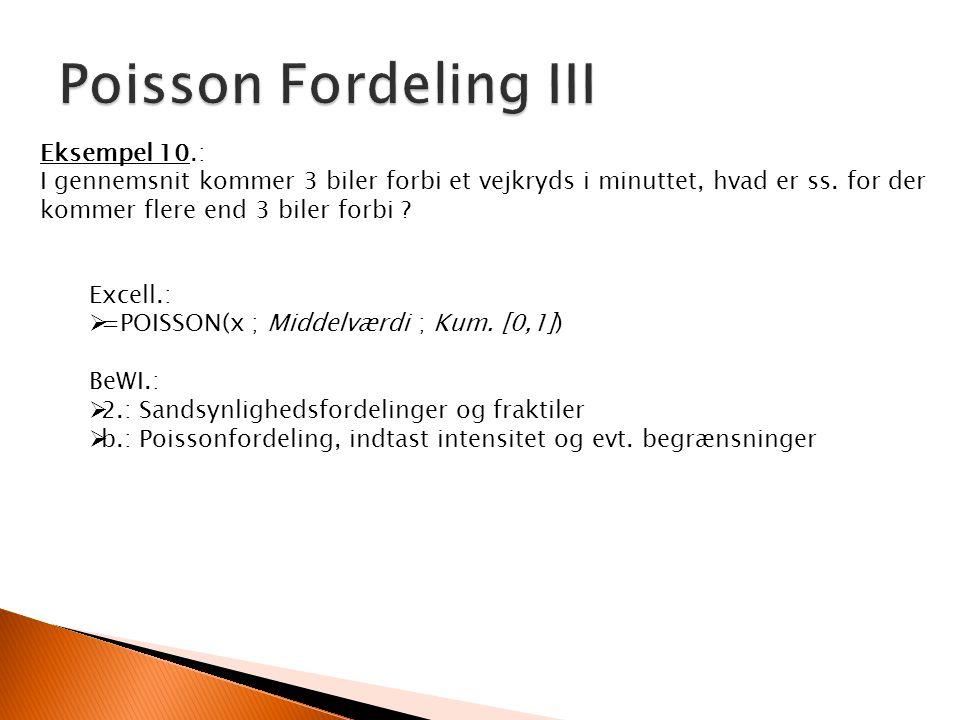Poisson Fordeling III Eksempel 10.: