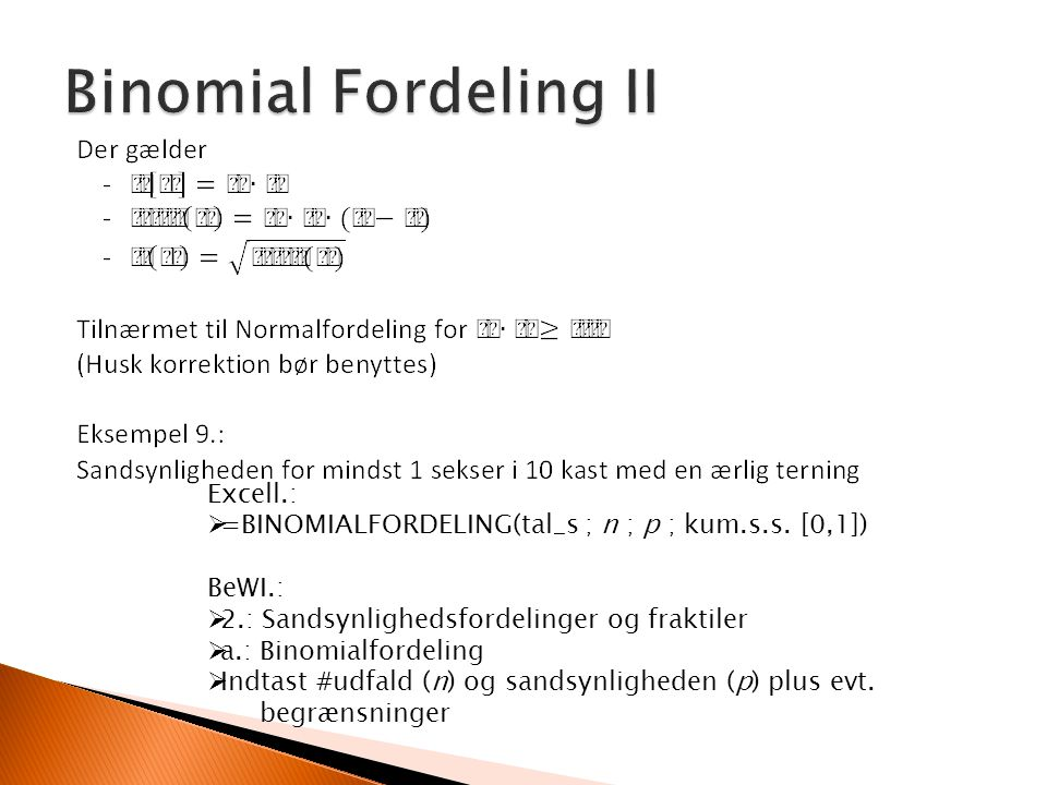 Binomial Fordeling II Excell.: