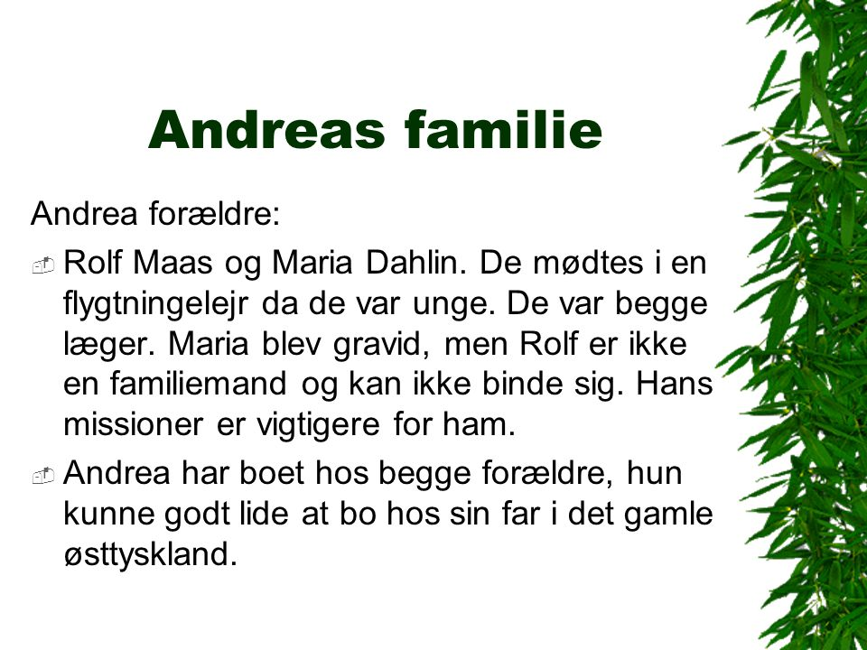 Andreas familie Andrea forældre: