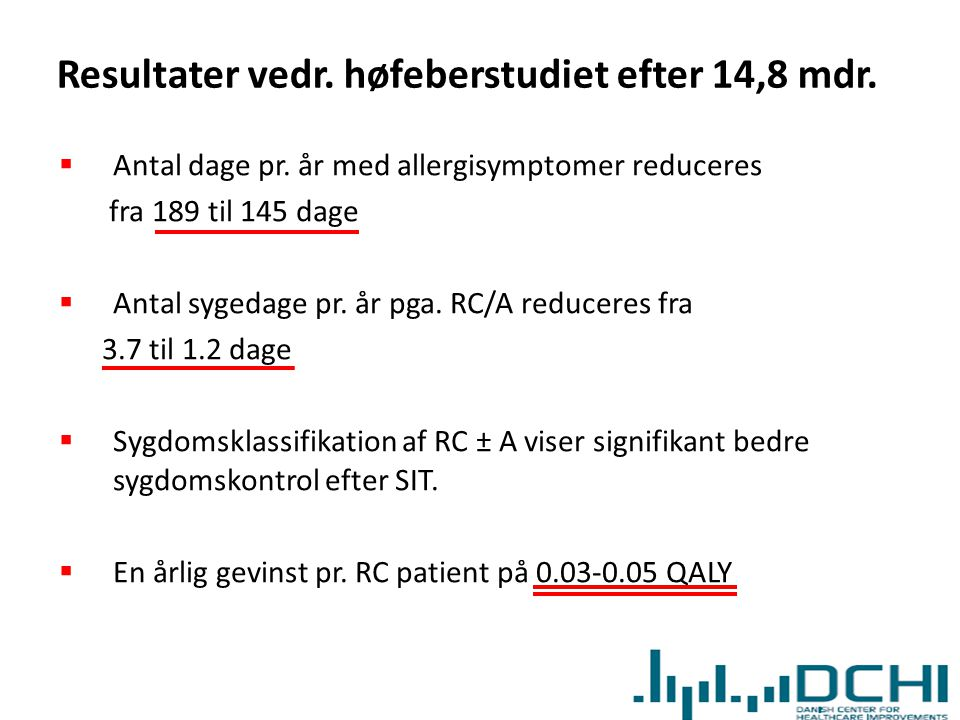 Resultater vedr. høfeberstudiet efter 14,8 mdr.