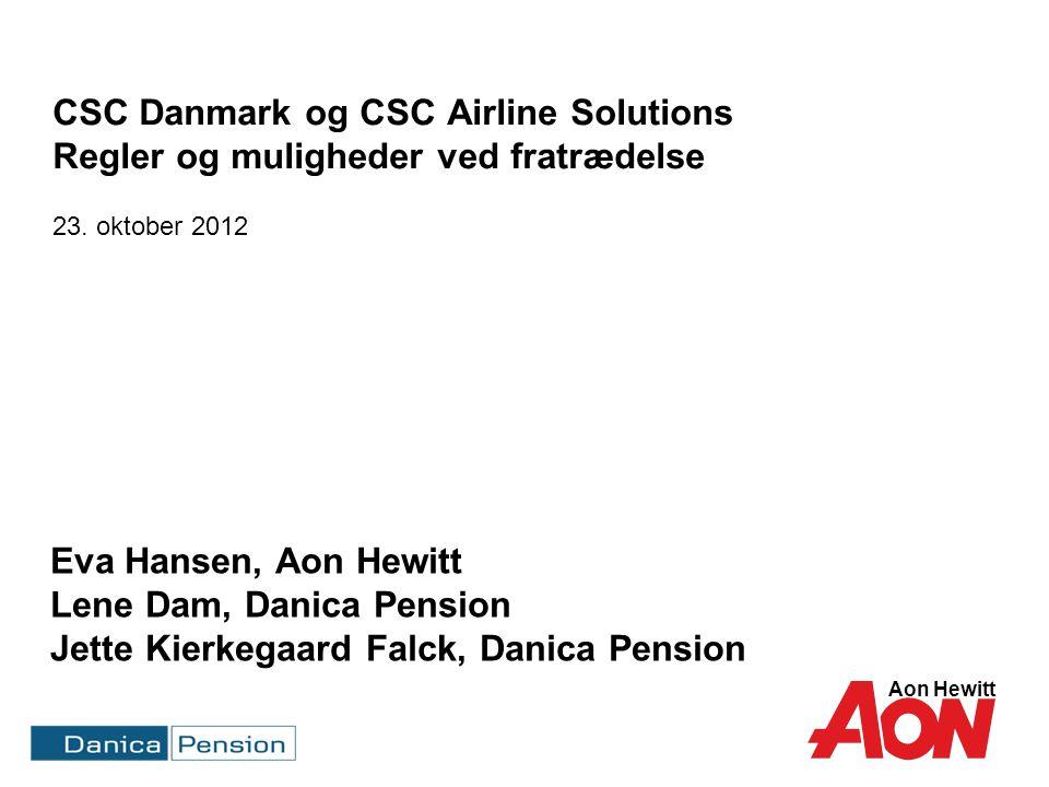 Dagens program Mulighed med pensionsordningen ved fratrædelse