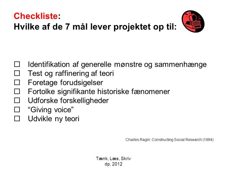 Checkliste: Hvilke af de 7 mål lever projektet op til:
