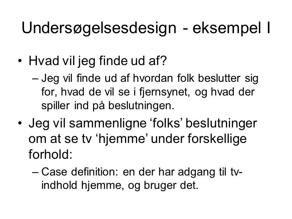 Undersøgelsesdesign - eksempel I