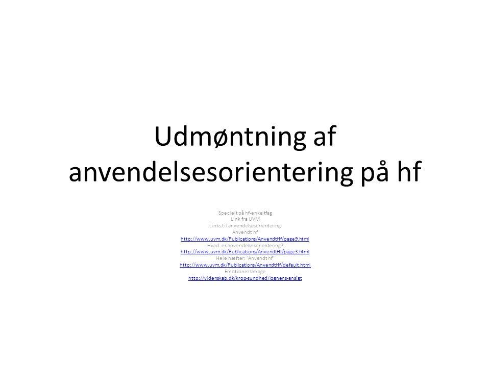 Udmøntning af anvendelsesorientering på hf