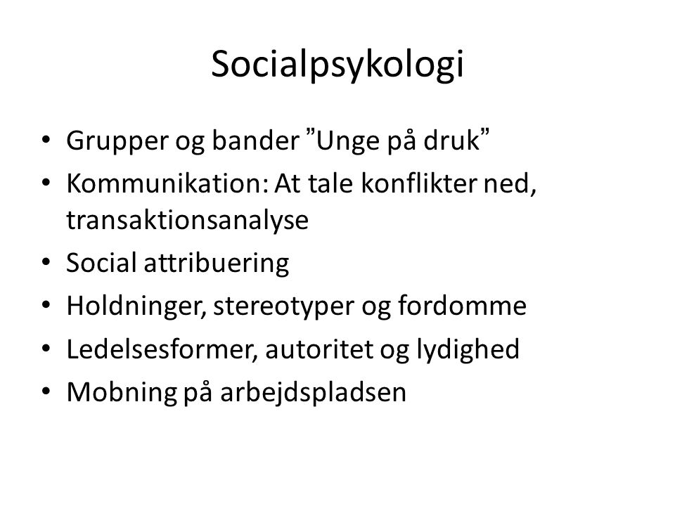 Socialpsykologi Grupper og bander Unge på druk