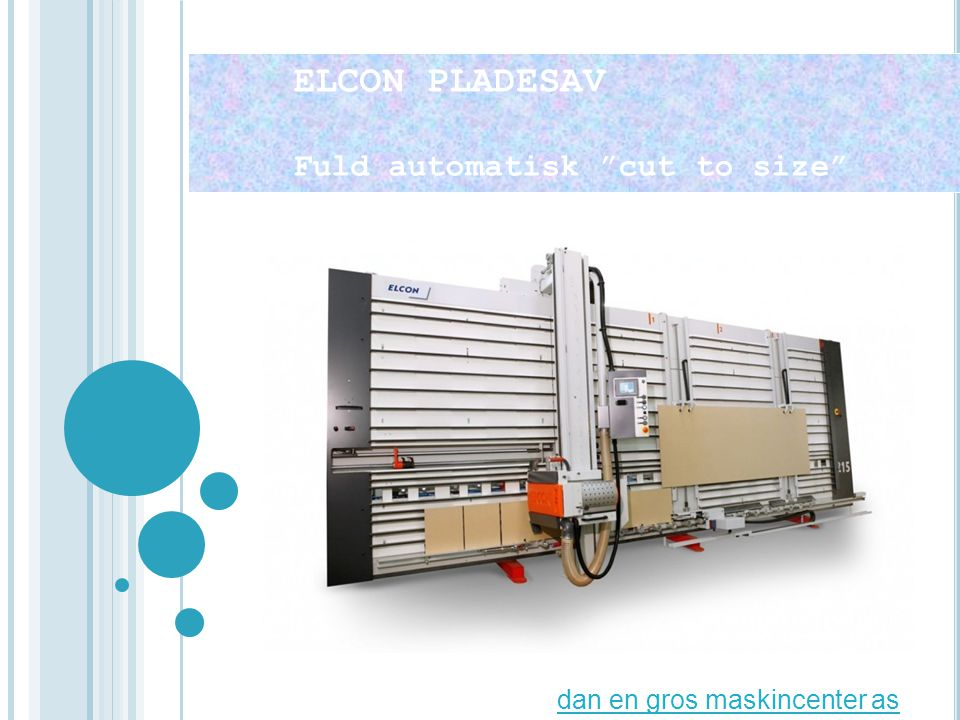 ELCON PLADESAV Fuld automatisk cut to size