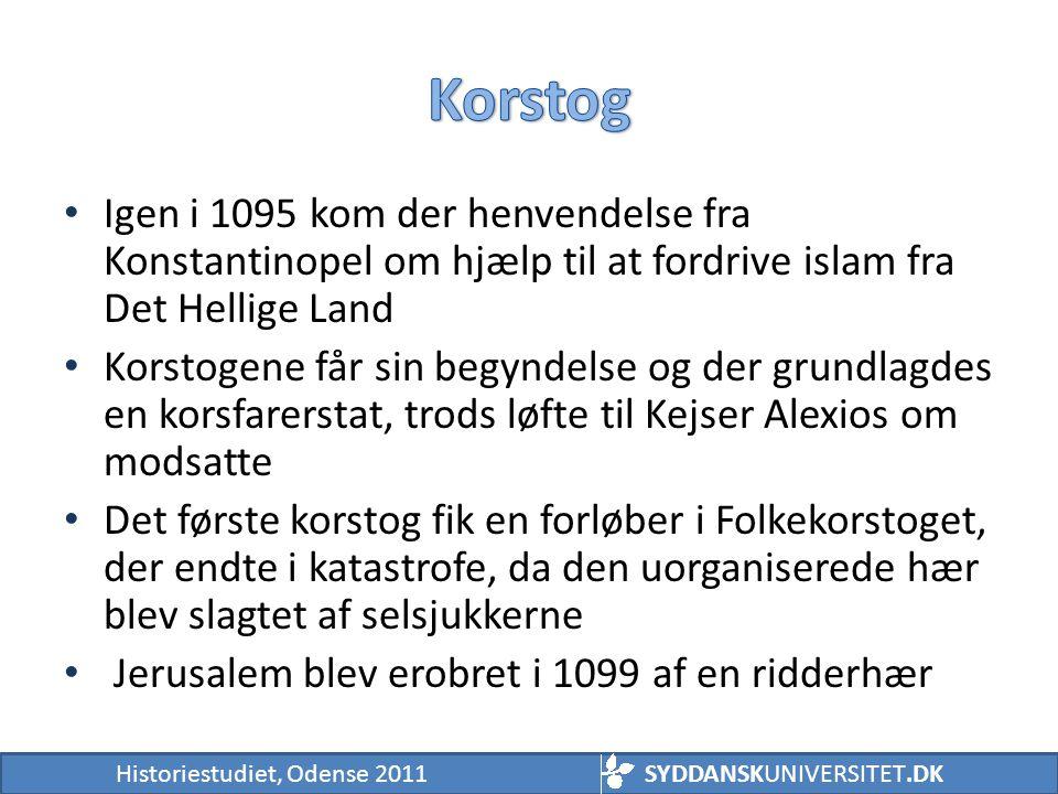 Korstog Igen i 1095 kom der henvendelse fra Konstantinopel om hjælp til at fordrive islam fra Det Hellige Land.