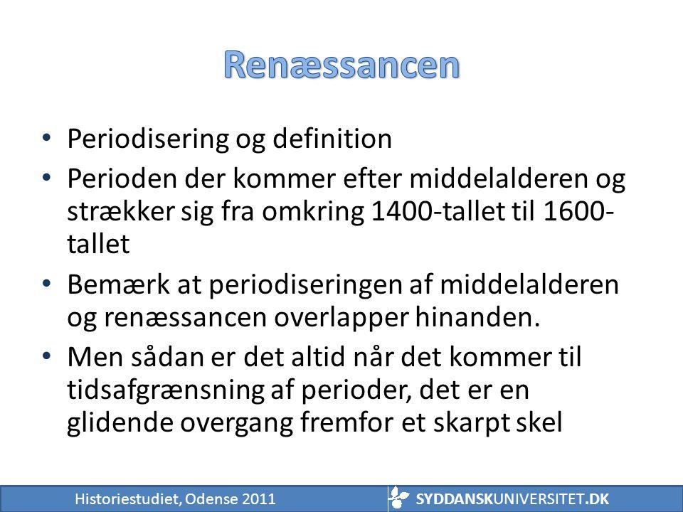 Renæssancen Periodisering og definition