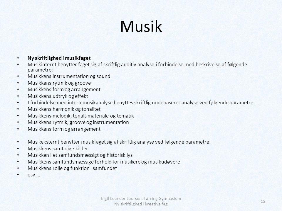 Musik Ny skriftlighed i musikfaget