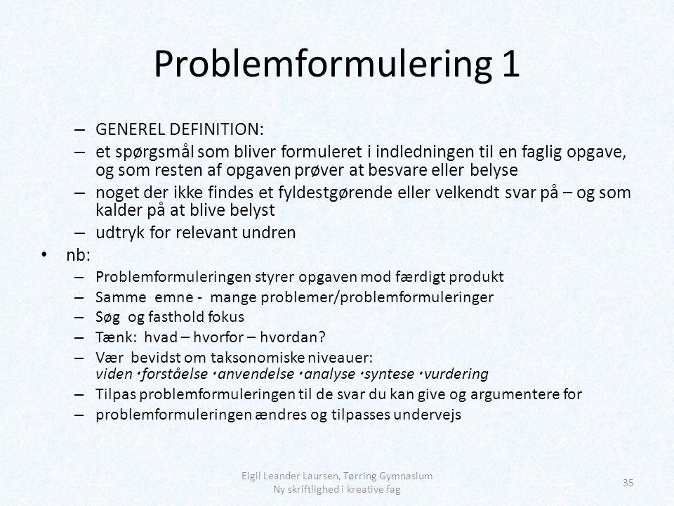 Problemformulering 1 GENEREL DEFINITION: