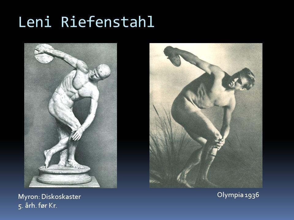 Leni Riefenstahl Olympia 1936 Myron: Diskoskaster 5. årh. før Kr.