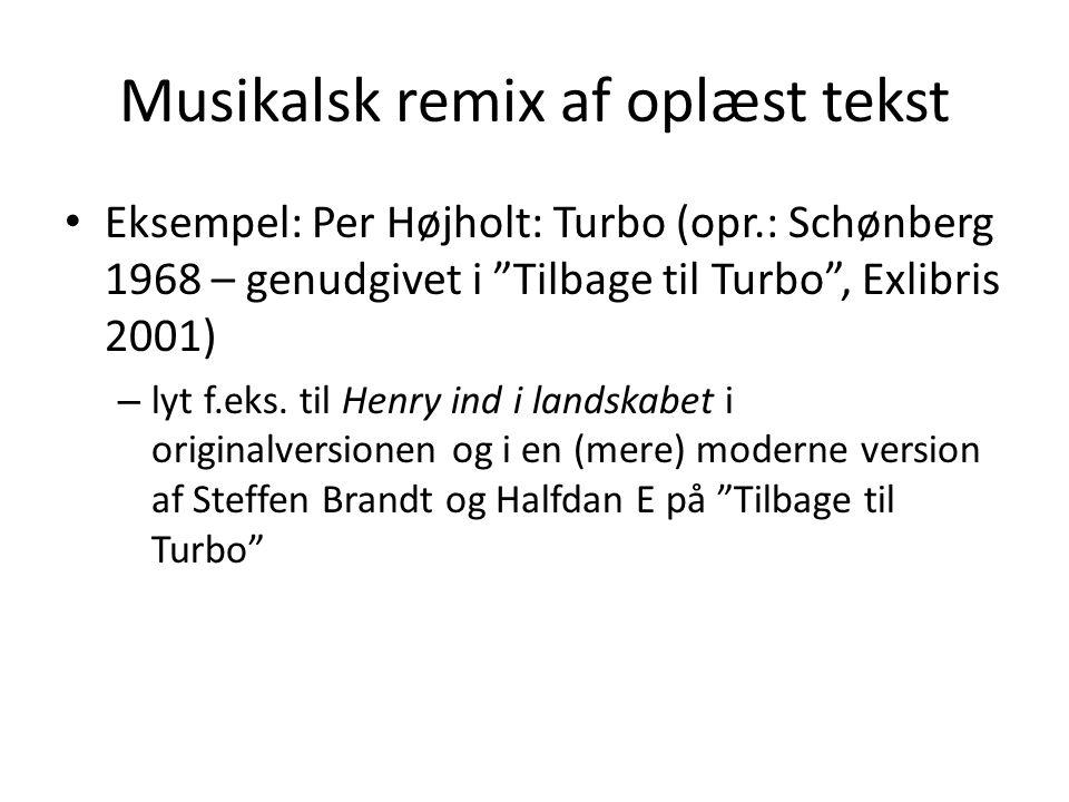 Musikalsk remix af oplæst tekst