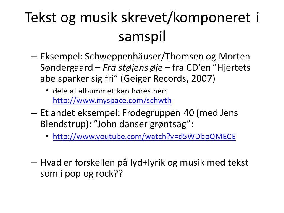Tekst og musik skrevet/komponeret i samspil