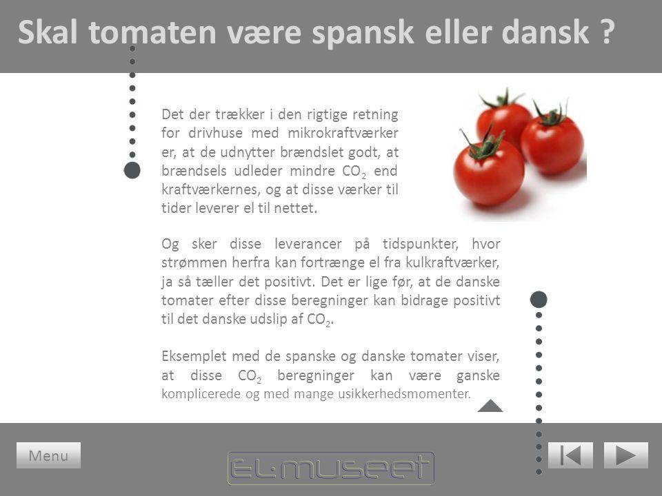Skal tomaten være spansk eller dansk