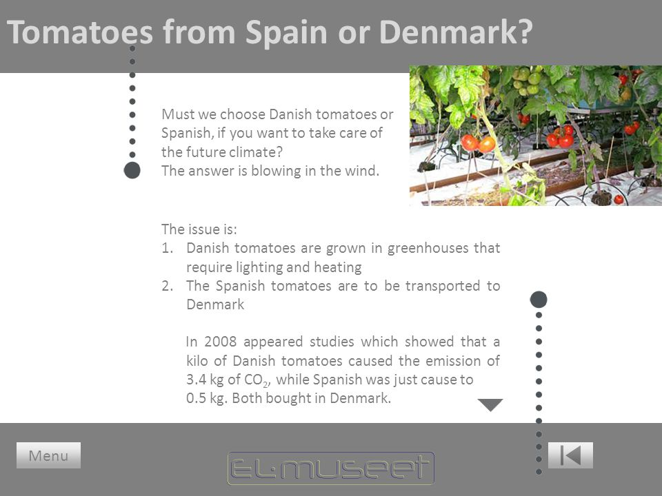 Tomatoes from Spain or Denmark