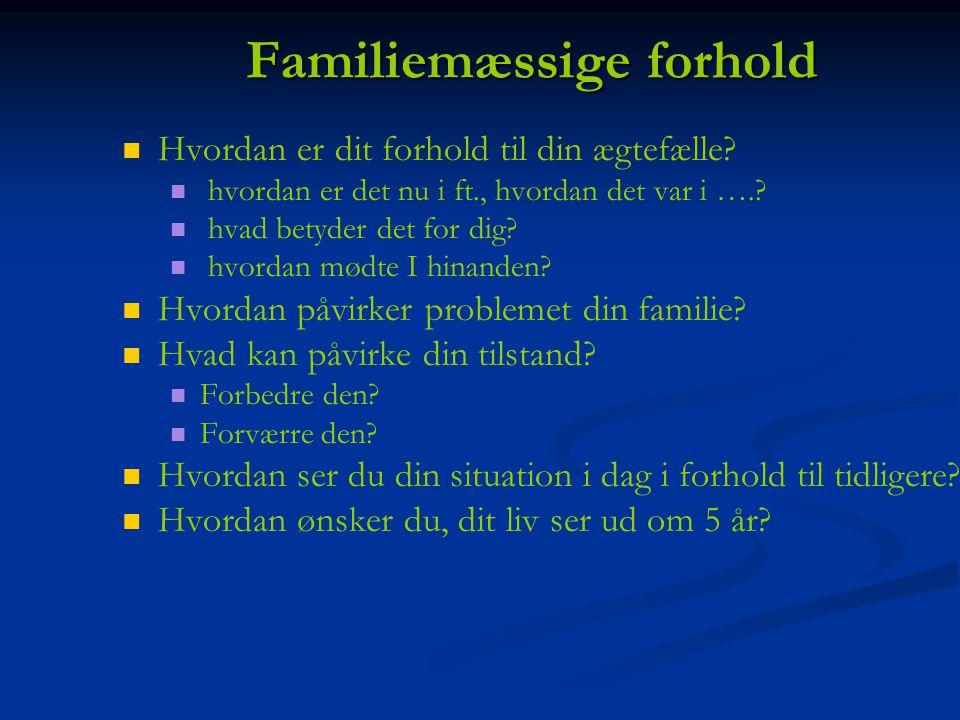 Familiemæssige forhold