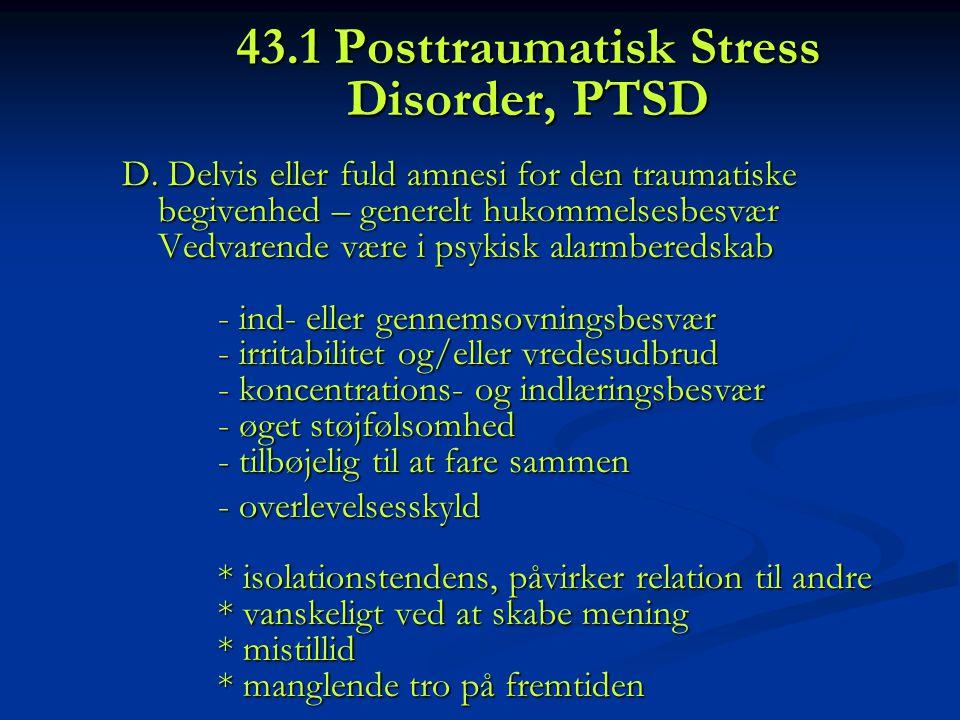 43.1 Posttraumatisk Stress Disorder, PTSD