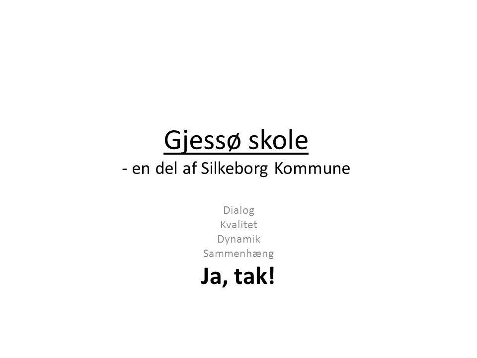 Gjessø skole - en del af Silkeborg Kommune
