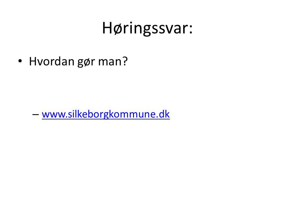 Høringssvar: Hvordan gør man www.silkeborgkommune.dk