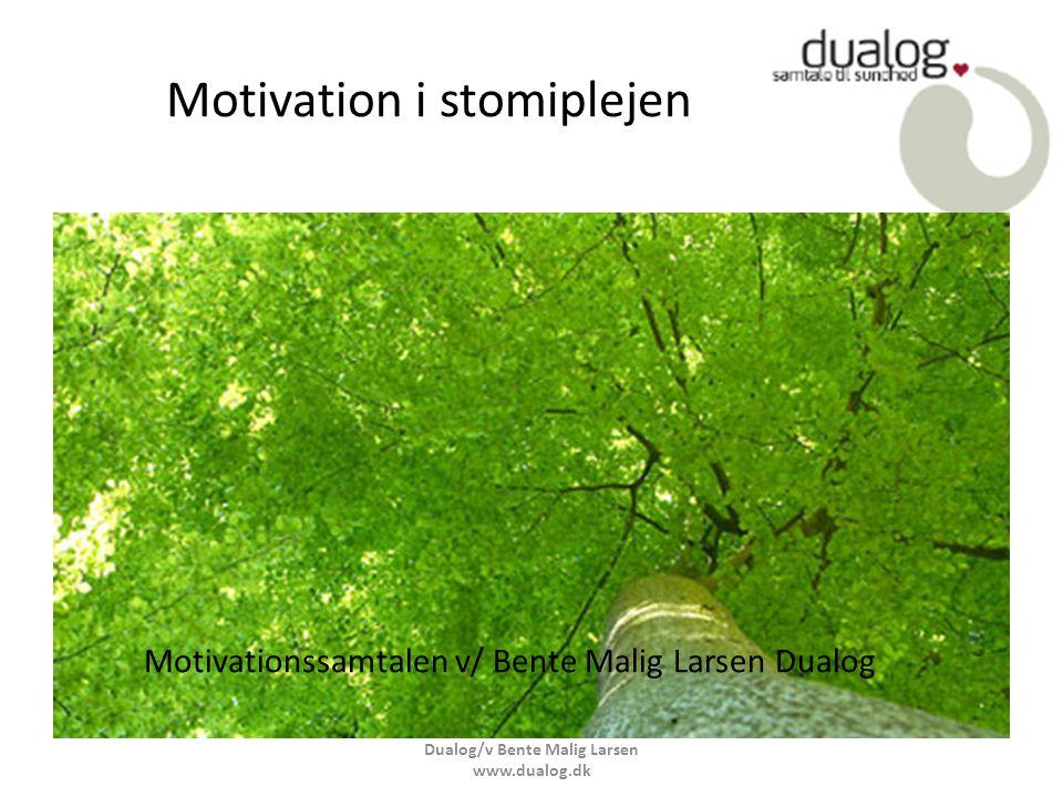 Motivation i stomiplejen