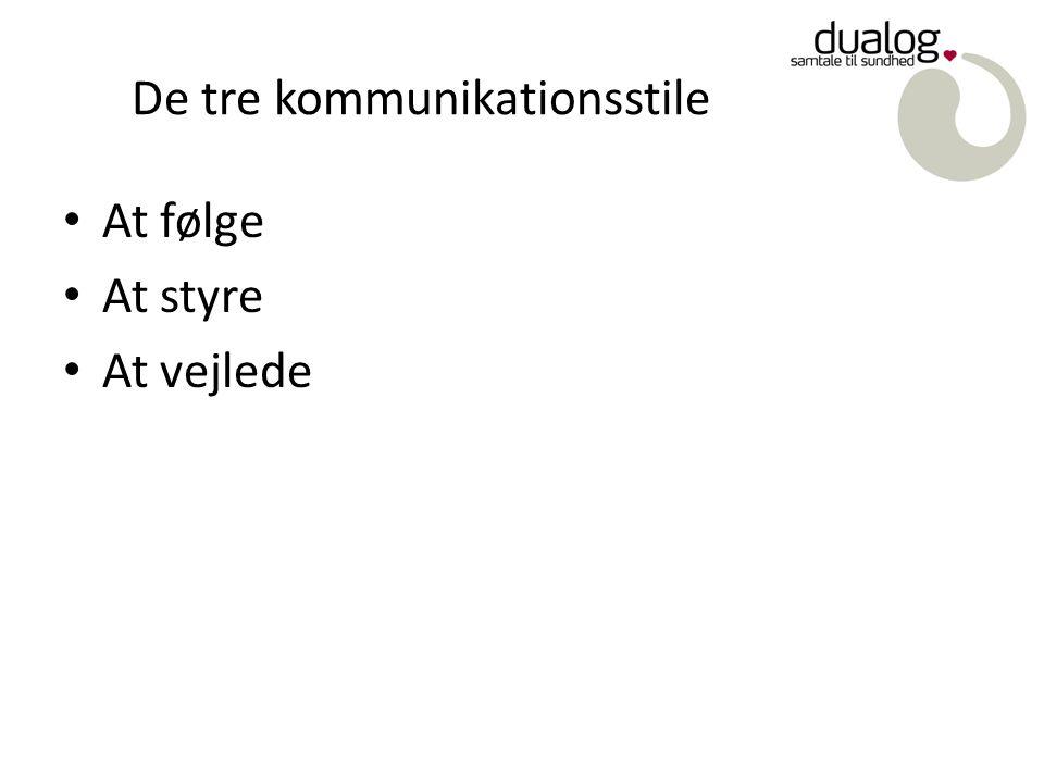 De tre kommunikationsstile