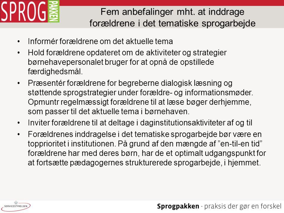 Fem anbefalinger mht. at inddrage forældrene i det tematiske sprogarbejde