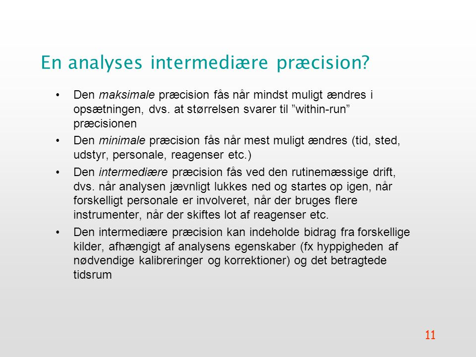 En analyses intermediære præcision