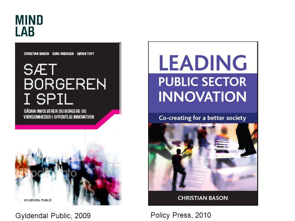 Gyldendal Public, 2009 Policy Press, 2010