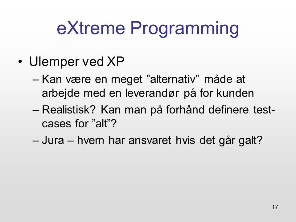 eXtreme Programming Ulemper ved XP
