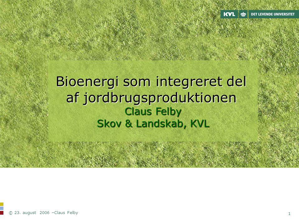 Bioenergi som integreret del af jordbrugsproduktionen