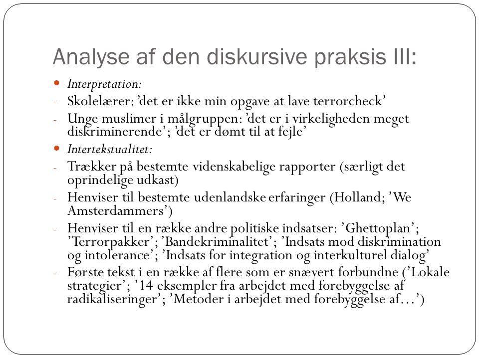 Analyse af den diskursive praksis III: