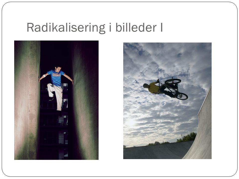 Radikalisering i billeder I