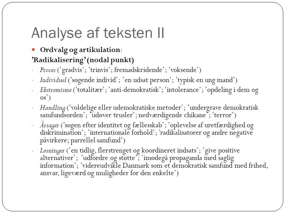 Analyse af teksten II Ordvalg og artikulation: