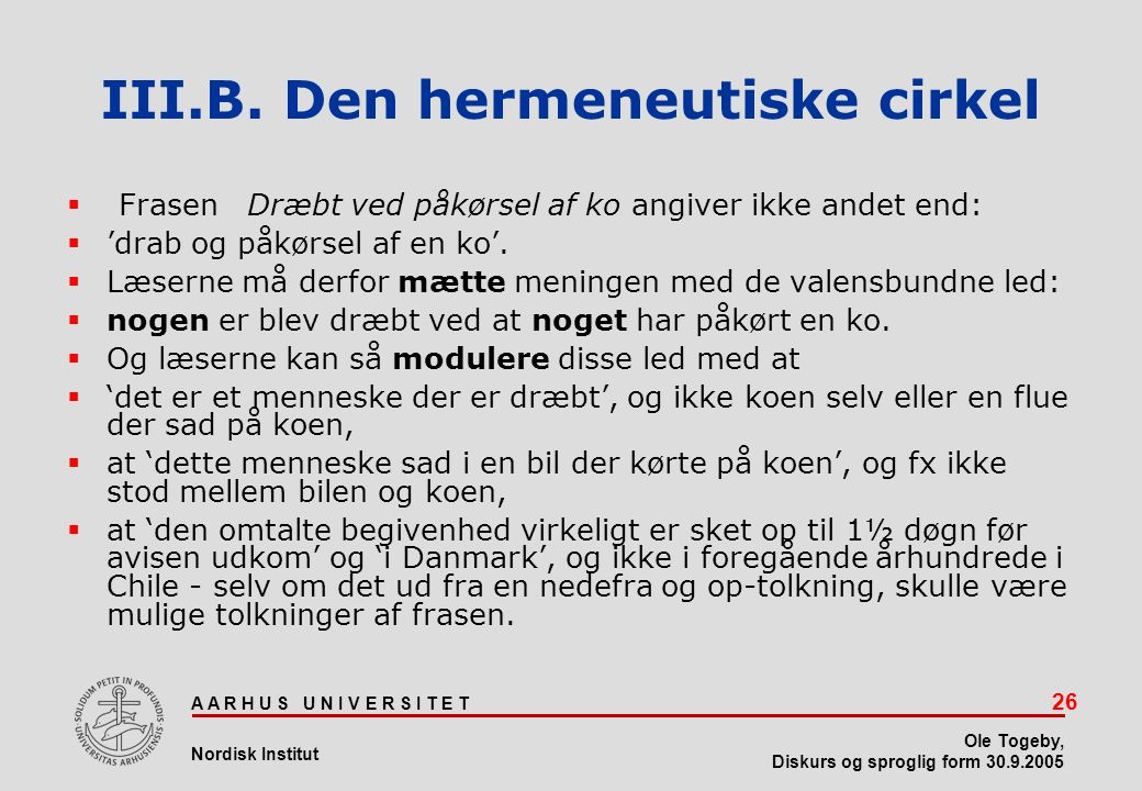III.B. Den hermeneutiske cirkel