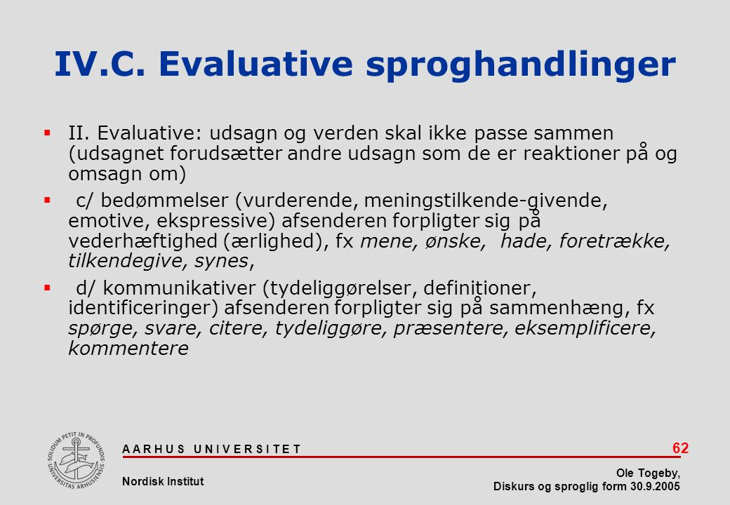 IV.C. Evaluative sproghandlinger