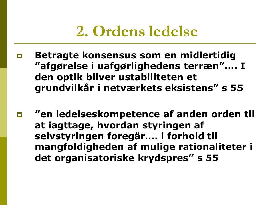 2. Ordens ledelse