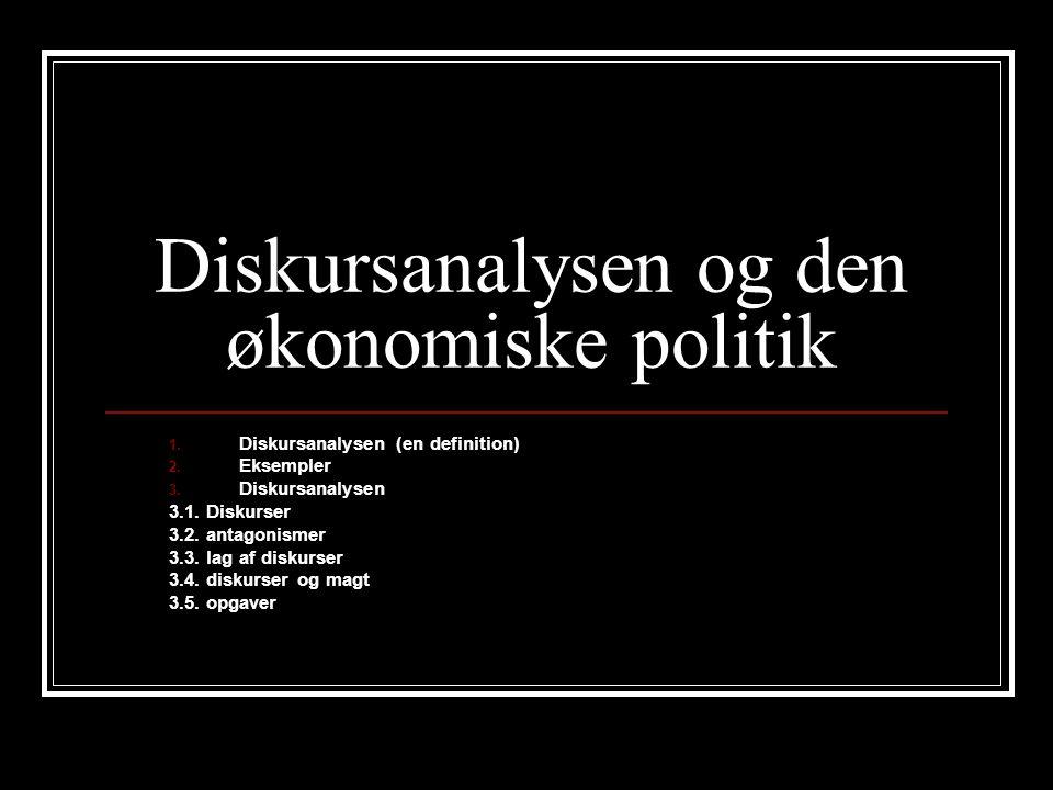 Diskursanalysen og den økonomiske politik