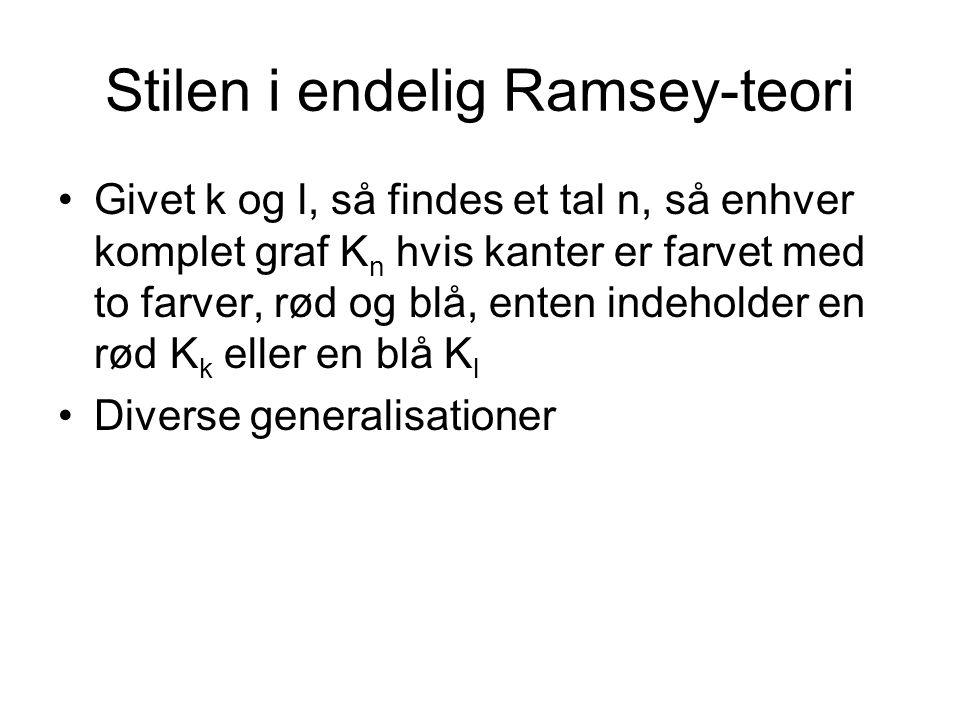 Stilen i endelig Ramsey-teori