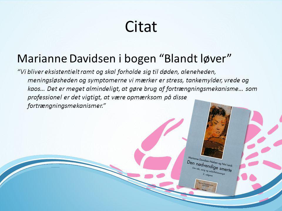 Citat Marianne Davidsen i bogen Blandt løver