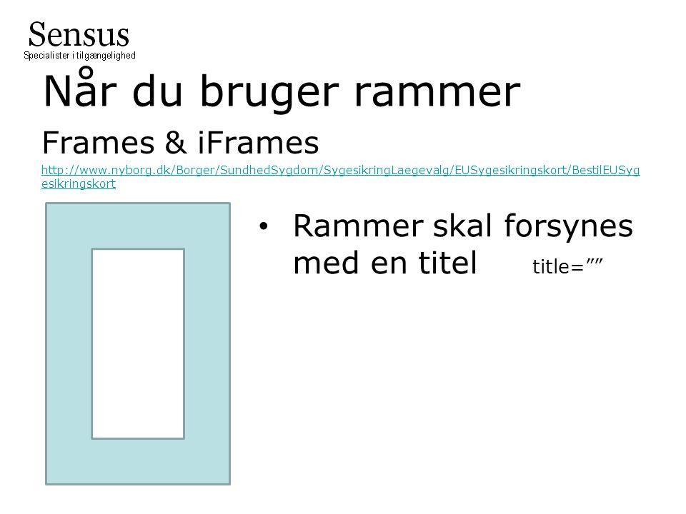 Når du bruger rammer Frames & iFrames