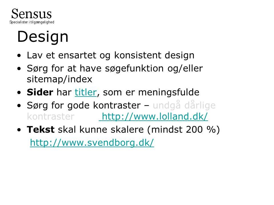 Design Lav et ensartet og konsistent design