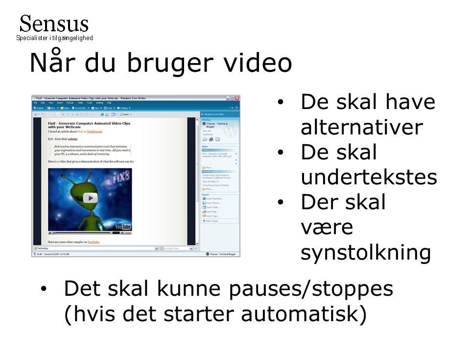 Når du bruger video De skal have alternativer De skal undertekstes