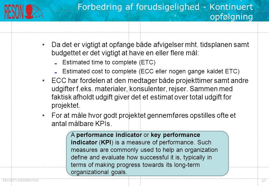 Forbedring af forudsigelighed - Kontinuert opfølgning