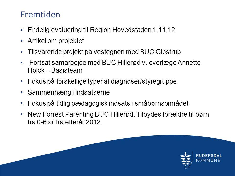 Fremtiden Endelig evaluering til Region Hovedstaden 1.11.12