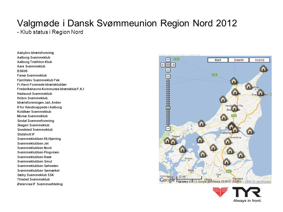 Valgmøde i Dansk Svømmeunion Region Nord 2012 - Klub status i Region Nord