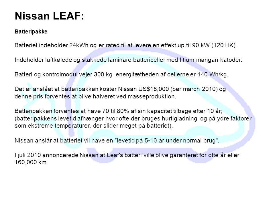 Nissan LEAF: Batteripakke. Batteriet indeholder 24kWh og er rated til at levere en effekt up til 90 kW (120 HK).