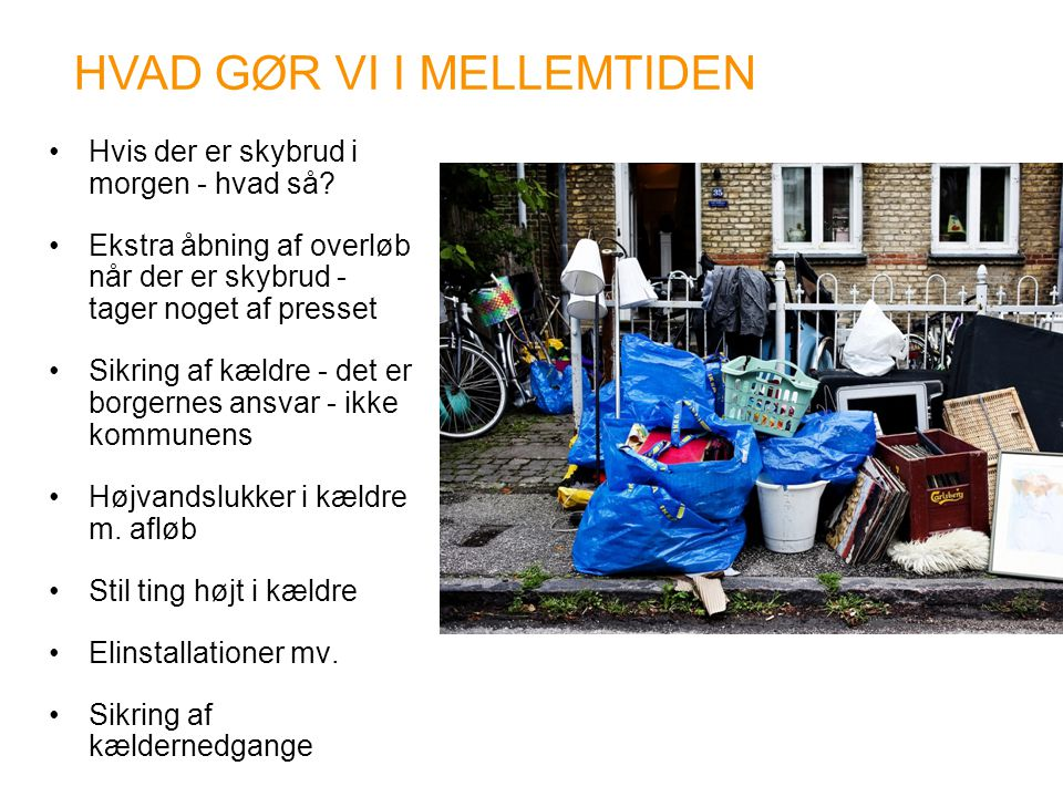 HVAD GØR VI I MELLEMTIDEN