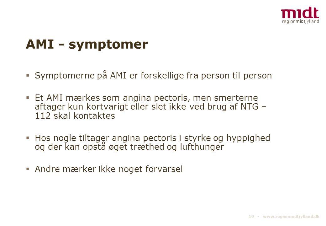 AMI - symptomer Symptomerne på AMI er forskellige fra person til person.